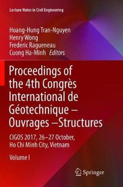 Proceedings of the 4th Congres International de Geotechnique - Ouvrages -Structures - Hoang-Hung Tran-Nguyen