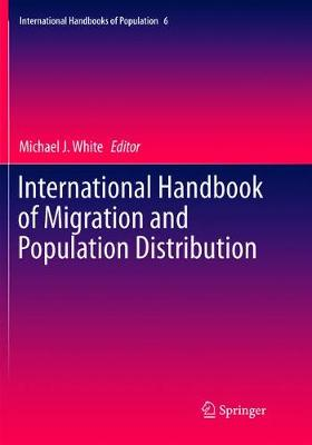 International Handbook of Migration and Population Distribution - Michael J. White