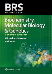 BRS Biochemistry, Molecular Biology, and Genetics - Michael A. Lieberman Dr. Rick Ricer, MD
