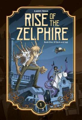 The Rise of the Zelphire Book One - Karim Friha