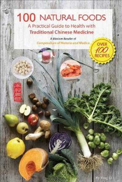 100 Natural Foods - Yang Li