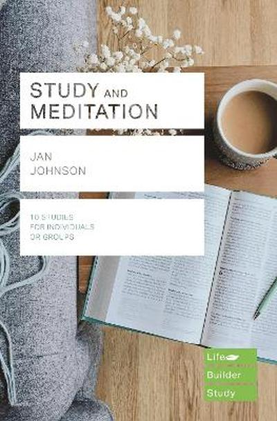 Study and Meditation (Lifebuilder Study Guides) - Jan Johnson