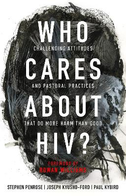 Who Cares About HIV? - Stephen Penrose