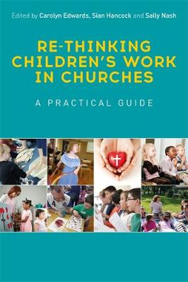 Re-thinking Children's Work in Churches - Sally Nash