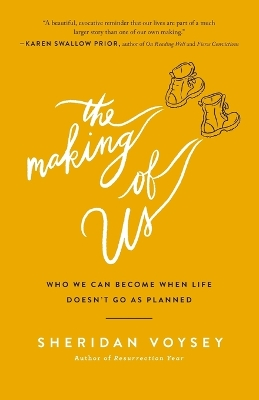 The Making of Us - Sheridan Voysey