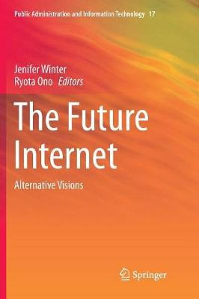 The Future Internet - Jenifer Winter