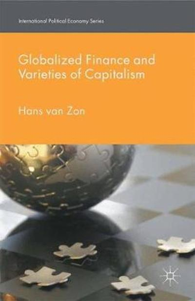 Globalized Finance and Varieties of Capitalism - H. van Zon