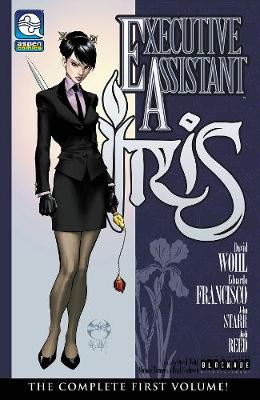 Executive Assistant: Iris Volume 1 - David Wohl