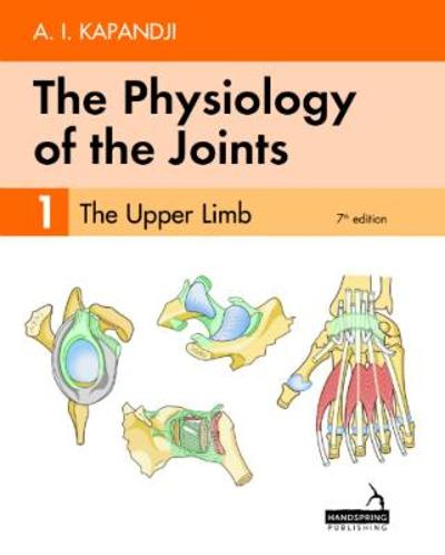 The Physiology of the Joints - Volume 1 - Adalbert Kapandji