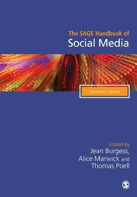 The SAGE Handbook of Social Media - Jean Burgess
