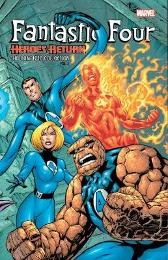 Fantastic Four: Heroes Return - The Complete Collection Vol. 1 - Scott Lobdell Chris Claremont Ralph Macchio