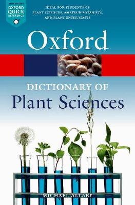 A Dictionary of Plant Sciences - Michael Allaby