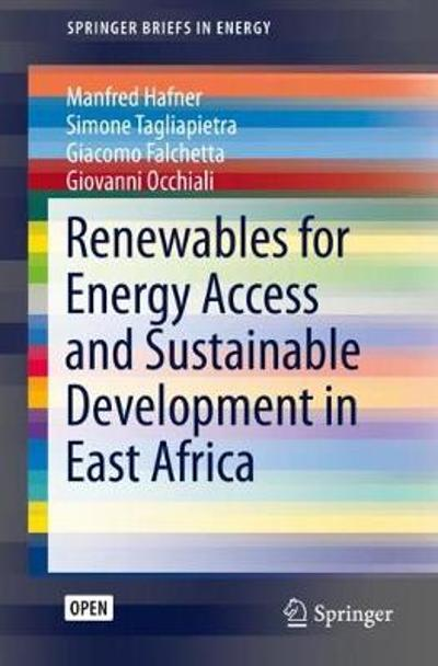 Renewables for Energy Access and Sustainable Development in East Africa - Manfred Hafner