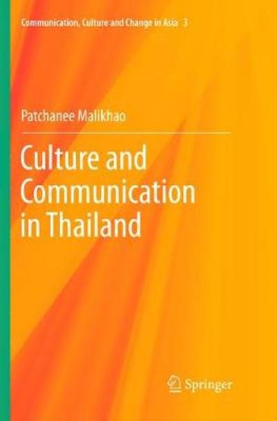 Culture and Communication in Thailand - Patchanee Malikhao