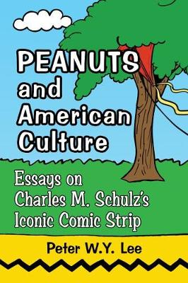 Peanuts and American Culture - Peter Y.W. Lee