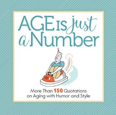 Age Is Just a Number - Get Creative 6