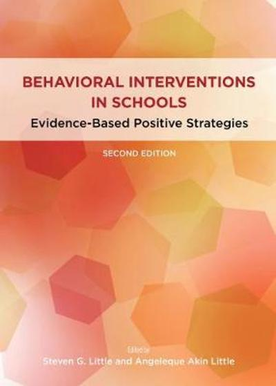 Behavioral Interventions in Schools - Steven G. Little