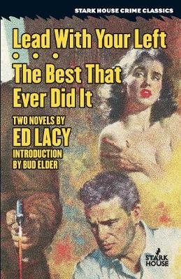 Lead with Your Left / The Best That Ever Did It - Ed Lacy