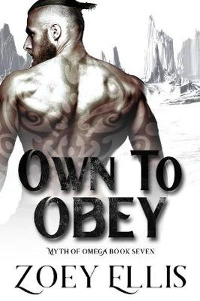 Own To Obey - Zoey Ellis
