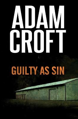 Guilty as Sin - Adam Croft