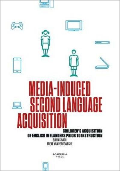 Media-Induced Second Language Acquisition - Ellen Simon