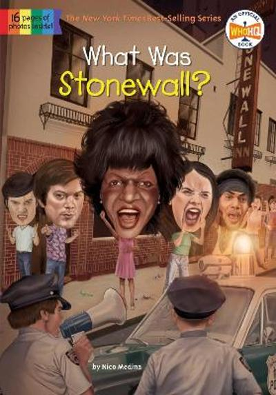 What Was Stonewall? - Nico Medina