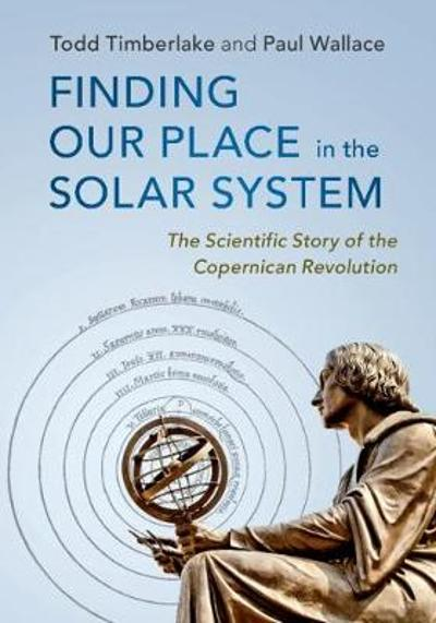Finding our Place in the Solar System - Todd Timberlake