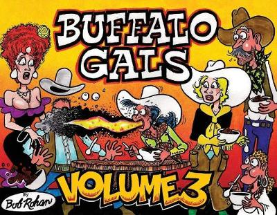 Buffalo Gals Volume 3 - Bob Rohan