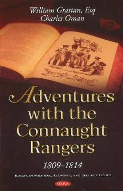 Adventures with the Connaught Rangers 1809-1814 - William Grattan