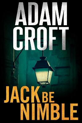 Jack Be Nimble - Adam Croft
