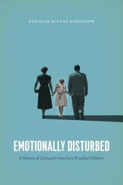 Emotionally Disturbed - Deborah Blythe Doroshow