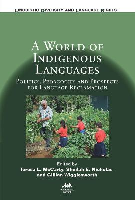 A World of Indigenous Languages - Teresa L. McCarty