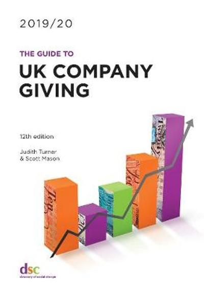 The Guide to Uk Company Giving 2019/20 - Judith Turner