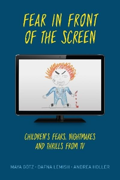 Fear in Front of the Screen - Maya Goetz