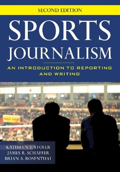 Sports Journalism - Kathryn T. Stofer