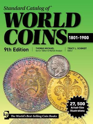 Standard Catalog of World Coins, 1801-1900 - T. Michael