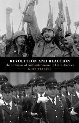 Revolution and Reaction - Kurt Weyland