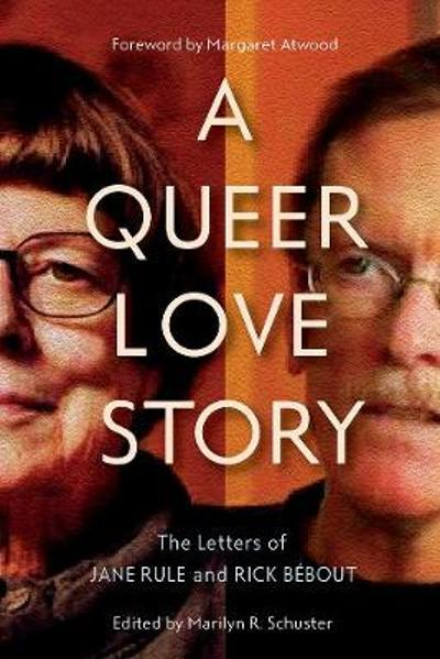 A Queer Love Story - Marilyn Schuster