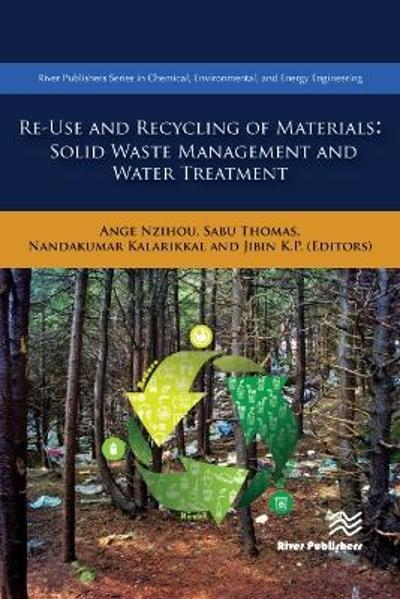 Re-Use and Recycling of Materials - Ange Nzihou