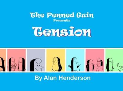 Penned Guin presents Tension - Alan Henderson