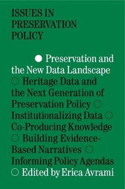 Preservation and the New Data Landscape - Erica Avrami