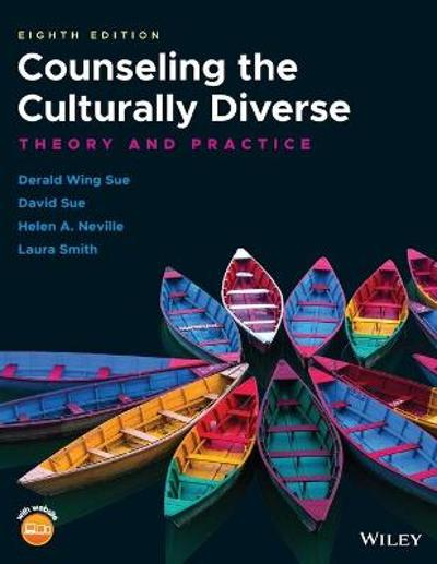 Counseling the Culturally Diverse - Derald Wing Sue