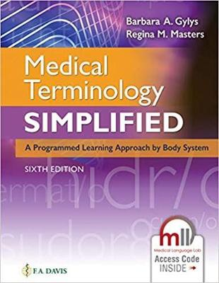 Medical Terminology Simplified - Barbara A. Gylys