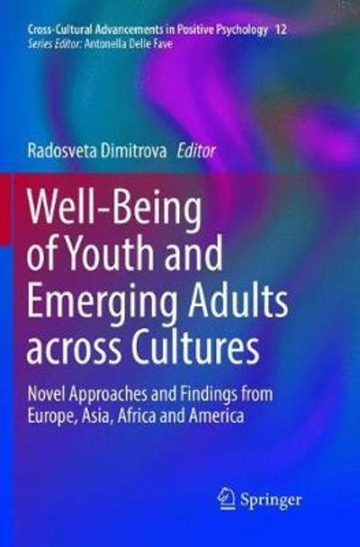 Well-Being of Youth and Emerging Adults across Cultures - Radosveta Dimitrova