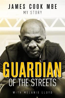 Guardian of the Streets - James Cook