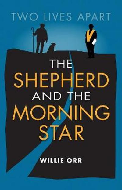 The Shepherd and the Morning Star - Willie Orr