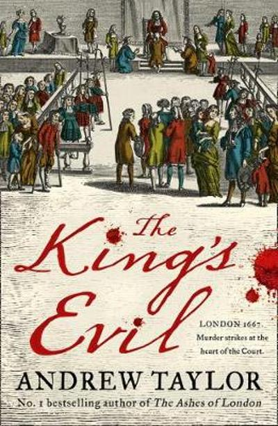 The King's Evil - Andrew Taylor
