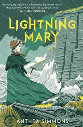 Lightning Mary - Anthea Simmons