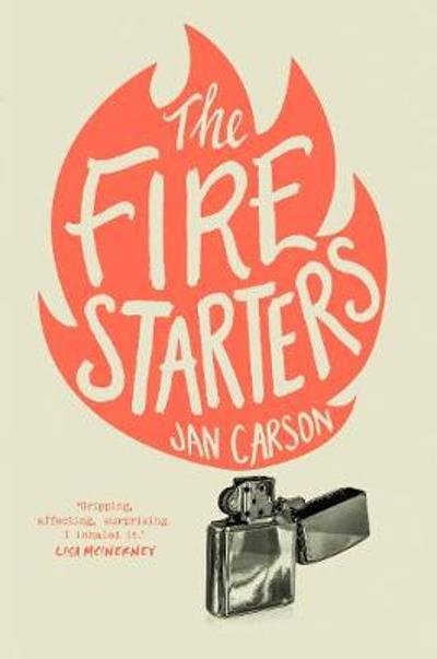 The Fire Starters - Jan Carson