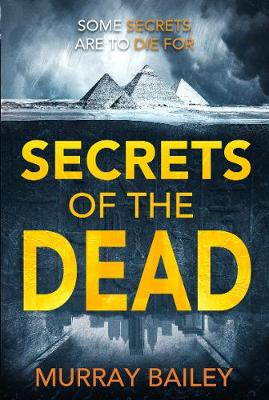 Secrets of the Dead - Murray Bailey